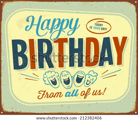 Vintage Metal Sign - Happy Birthday from all of us - Vector EPS10. - stock vector