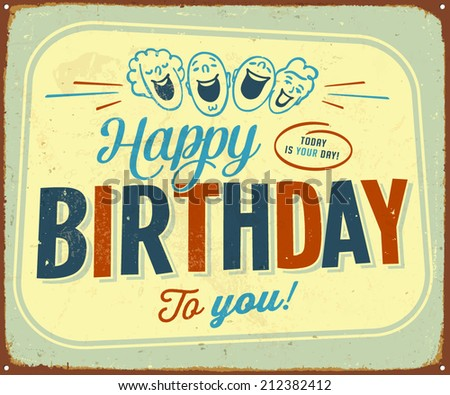 Vintage Metal Sign - Happy Birthday to you - Vector EPS10. - stock vector