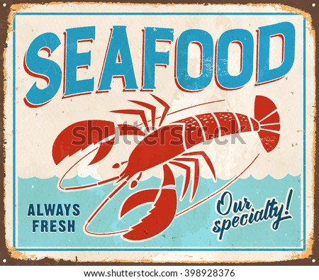 Vintage Metal Sign - Seafood - Vector EPS10. Grunge effects can be easily removed for a cleaner look.