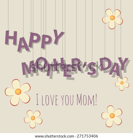 Vintage Mother's Day card with and flowers - stock vector