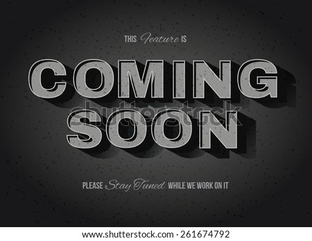 Vintage movie or retro cinema text effect coming soon sign - stock vector