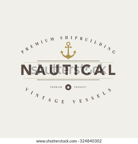 Vintage  nautical badges and labels.Vector eps10 - stock vector