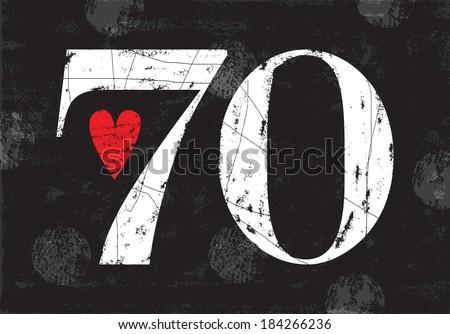 Vintage Number 70 . Vector EPS10 . Grunge effects  - stock vector