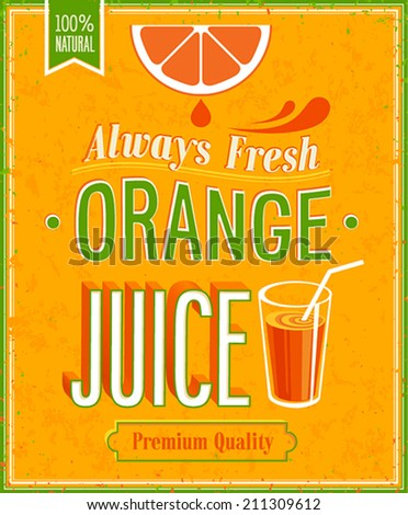 Vintage Orange Juice Poster. Vector illustration. - stock vector