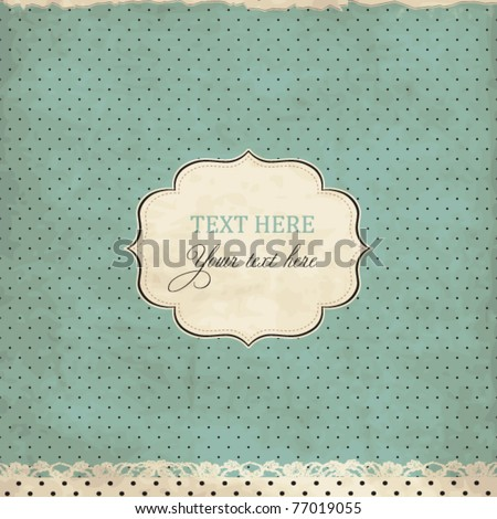 Vintage polka dot card with lace, scrap template of worn distressed design - stock vector