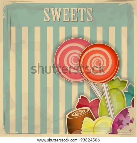vintage postcard - sweet candy on striped background - vector illustration - stock vector
