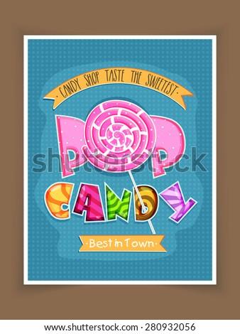 Vintage poster, banner or flyer design in blue color for sweet Candy Shop . - stock vector