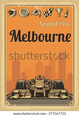 Vintage poster Grand Prix Melbourne Formula 1. Set symbols racing sport car, cup, helmet, finish flag, wheel, champagne. - stock vector