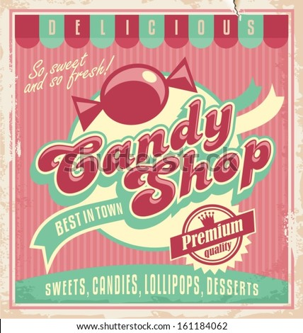 Vintage poster template for candy shop. - stock vector