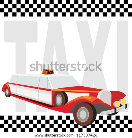 "Vintage retro car against the backdrop of the inscription, ""Taxi."" The illustration on a white background."
