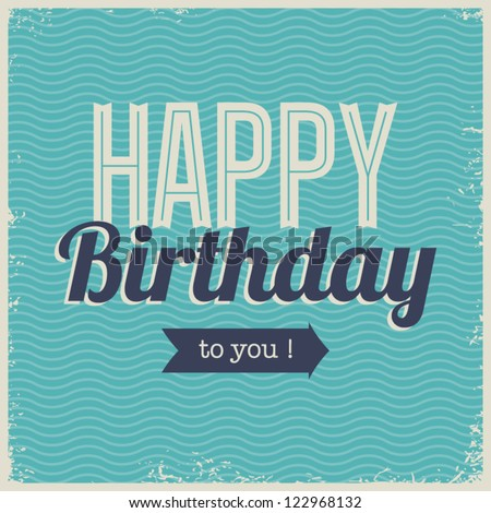 Vintage retro happy birthday card, with fonts, grunge frame and chevrons seamless background . - stock vector
