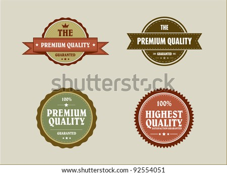Vintage retro styled label with premium quality and highest qual - stock vector