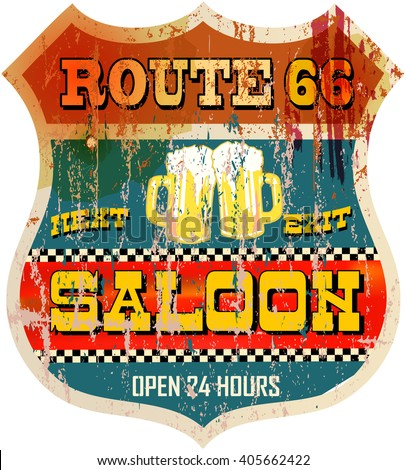 Vintage route sixty six saloon or beer bar sign, vector - stock vector