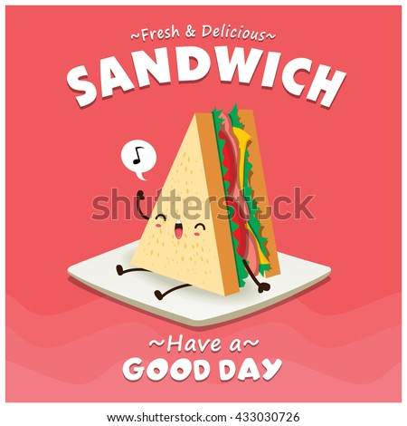 Vintage sandwich poster design with vector sandwich character.  - stock vector