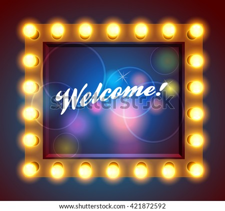 Vintage shield with inscription Welcome! Neon lights on a street sign. Shining retro light banner. Glowing signboard with light bulbs surround. - stock vector