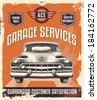 Vintage sign - Advertising poster - Classic car - Garage - Vector eps illustration - Retro design. - stock vector