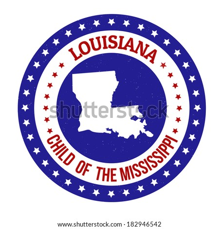 Vintage stamp with text Child of the Mississippi written inside and map of Louisiana, vector illustration - stock vector
