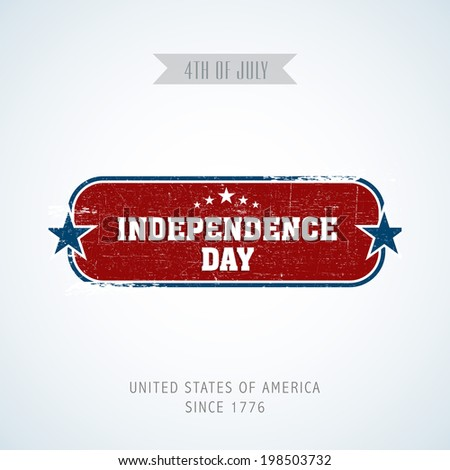 Vintage sticker, tag or label with text Independence Day on blue background.  - stock vector
