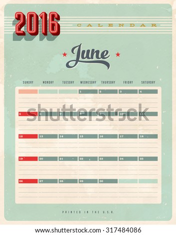 Vintage style 2016 Calendar - june - Vector EPS10. Grunge effects can be easily removed for a brand new, clean sign. - stock vector