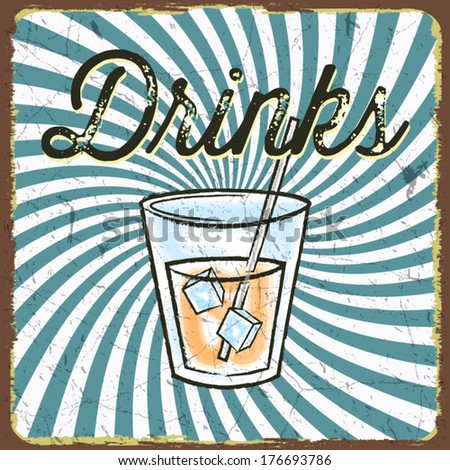 Vintage style poster with drink, cocktails and alcohol party  - stock vector