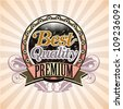 Vintage style vector decorative label with text Best premium quality - stock photo
