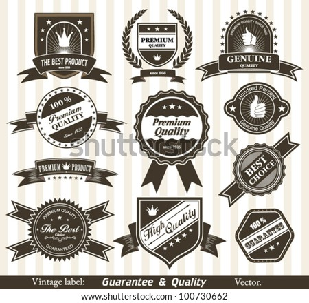 Vintage Styled Premium Quality and Satisfaction Guarantee Label. - stock vector