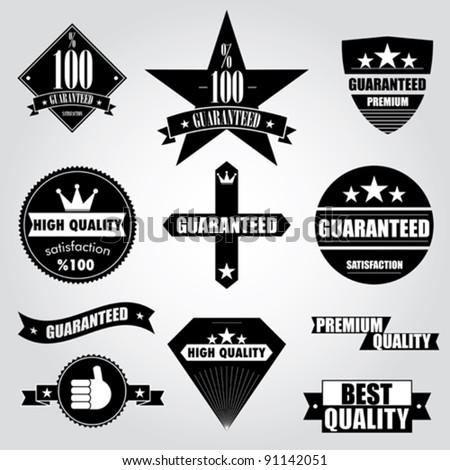 Vintage Styled Premium Quality and Satisfaction Guarantee Label Collection with Black Design - stock vector