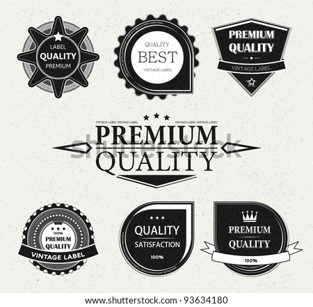 Vintage Styled Premium Quality and Satisfaction Guarantee Label collection with black grungy design, paper texture. - stock vector