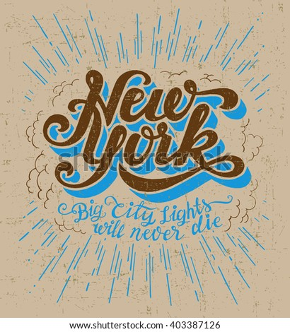Vintage t-shirt or cover print design of New York lettering. Custom type design typographic composition. Wall decor art poster. NY apparel.