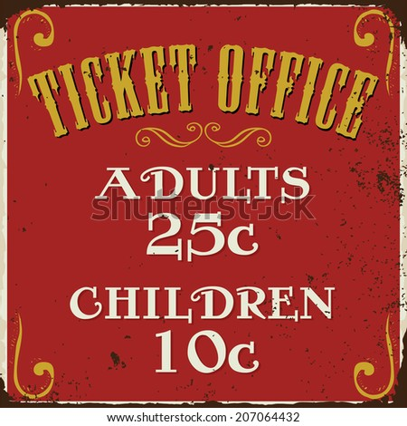 Vintage Ticket Office Carnival Fair Circus Sign - stock vector