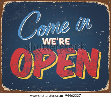 Vintage tin sign - Open sign - Vector EPS10. Grunge effects can be removed. - stock vector