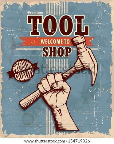 Vintage tool shop poster design - stock vector