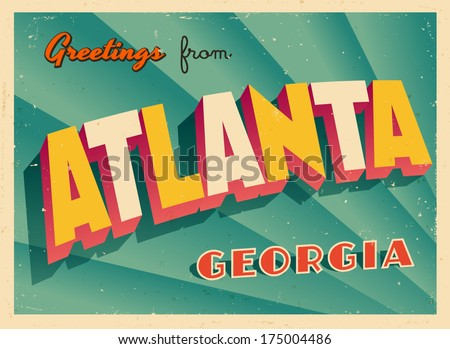 Vintage Touristic Greeting Card - Atlanta, Georgia - Vector EPS10. Grunge effects can be easily removed for a brand new, clean sign. - stock vector