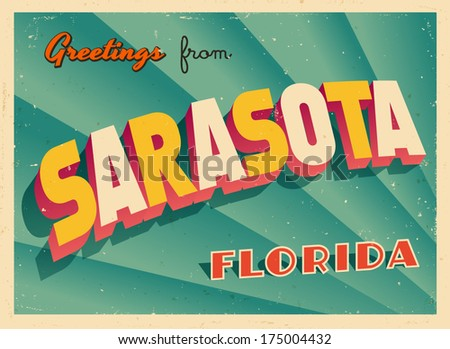 Vintage Touristic Greeting Card - Sarasota, Florida - Vector EPS10. Grunge effects can be easily removed for a brand new, clean sign. - stock vector