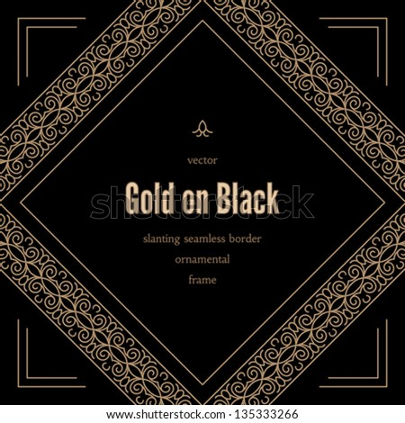 Vintage vector background, antique gold ornamental frame with slanting seamless borders on black - stock vector