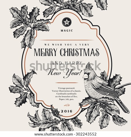 Vintage vector card. We Wish You A Very Merry Christmas And Happy New Year. A bird on a branch of holly. Black and white. - stock vector