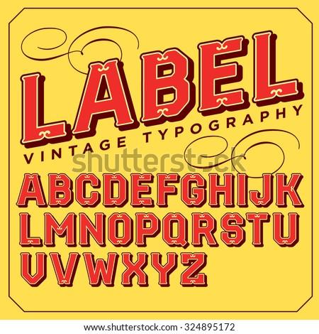 Vintage vector decorative font. Retro type. Stylish retro Victorian typeface. - stock vector