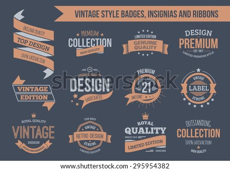 Vintage vector insignias, badges and ribbons. EPS10, text outlined. - stock vector