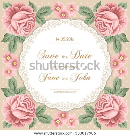 Vintage wedding invitation with roses and leaves. Round curly frame. Save the date design. Hand drawn vector illustration - stock vector