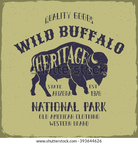 Vintage wild Buffalo typography design. Tee or apparel print design with grunge effect.