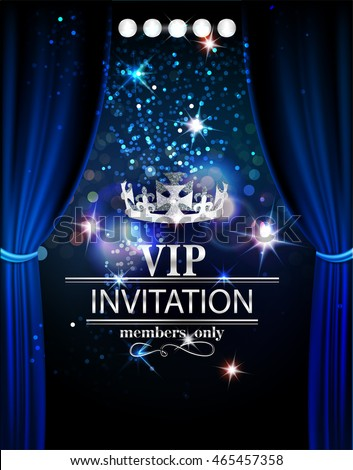 vip invitation card theater curtains spotlights stock vector 465457358 shutterstock. Black Bedroom Furniture Sets. Home Design Ideas