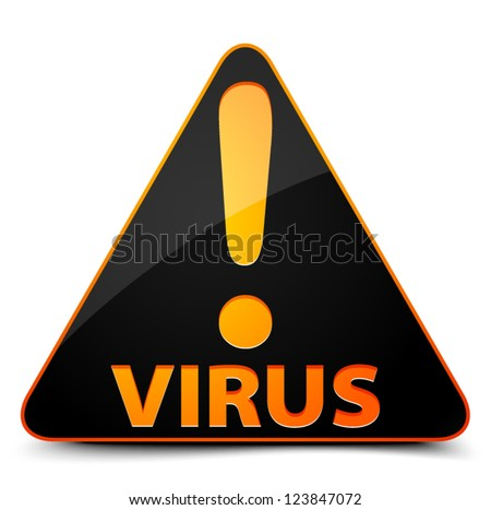 Virus! Hazard sign - stock vector