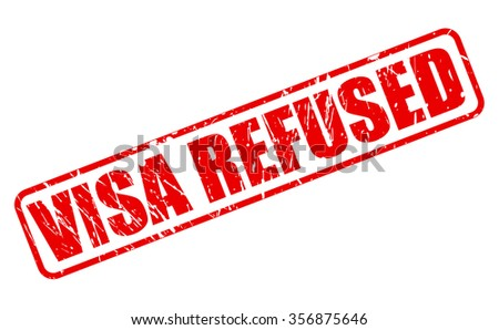 VISA REFUSED red stamp text on white - stock vector