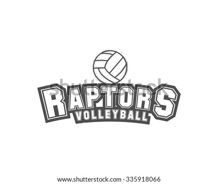 Volleyball label, badge, logo and icon. Sports insignia. Best for volley club, league competition, sport shops, sites or magazines. Use it as print on tshirt. Raptrors. Vector illustration - stock vector