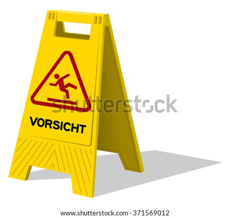 Vorsicht two panel plastic yellow sign with handle labeled vorsicht as warning with stick figure slipping - in English saying Caution