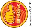 Vote (badge, design, elections pin, vote pin ) - stock photo