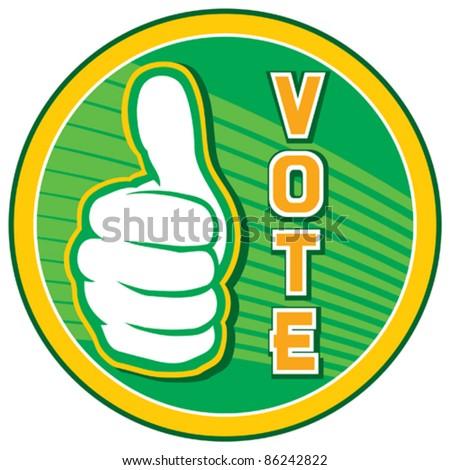 Vote (badge, design, elections pin, vote pin ) - stock vector