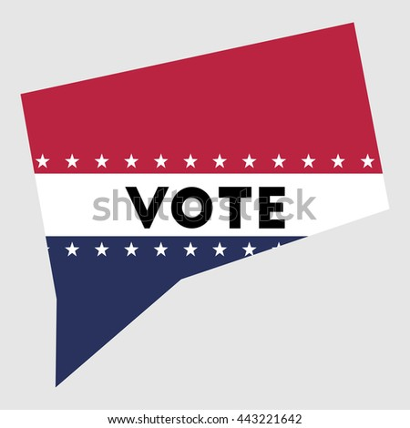 Vote Connecticut state map outline. Patriotic design element to encourage voting in presidential election 2016. vote Connecticut vector illustration. - stock vector