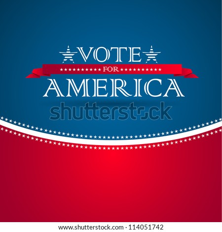 Vote for America - election poster
