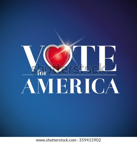 Vote for America - election poster - stock vector